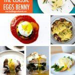 9 Eggs Benedict Recipe Ideas | Food Bloggers of Canada