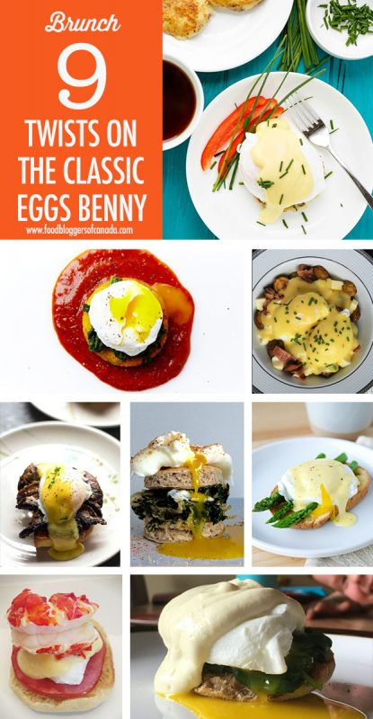 9 Eggs Benedict Recipe Ideas | Food Bloggers of Canada