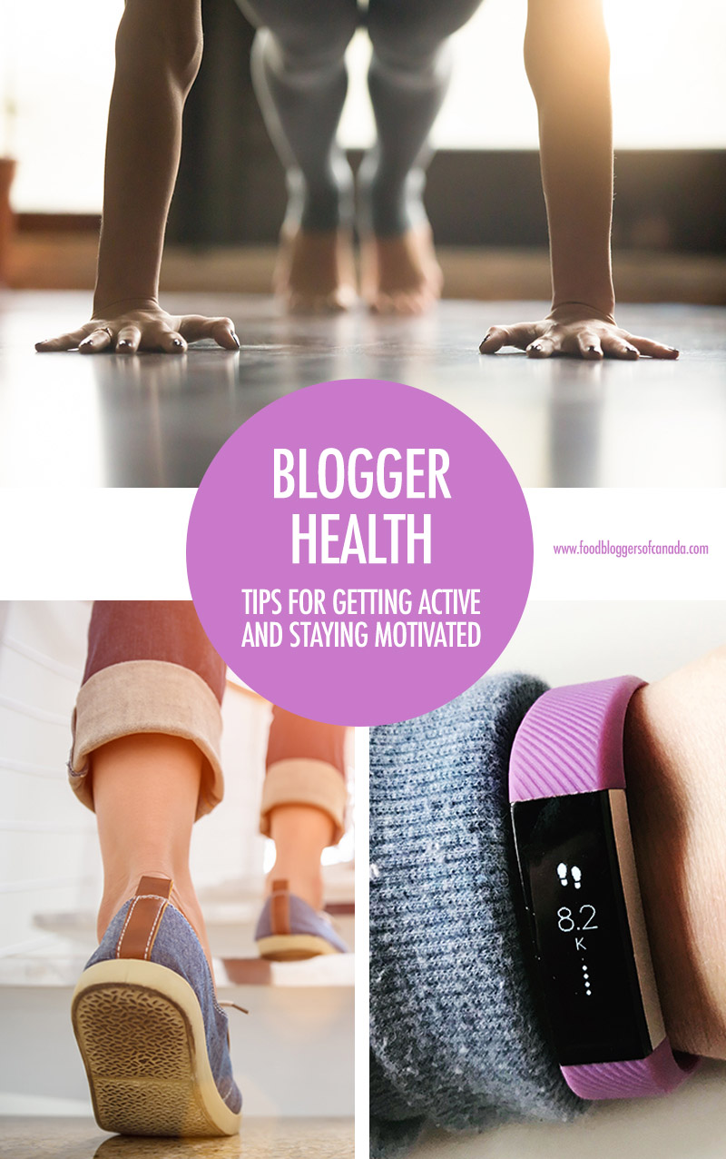 Blogger Health: Getting Active | Food Bloggers of Canada