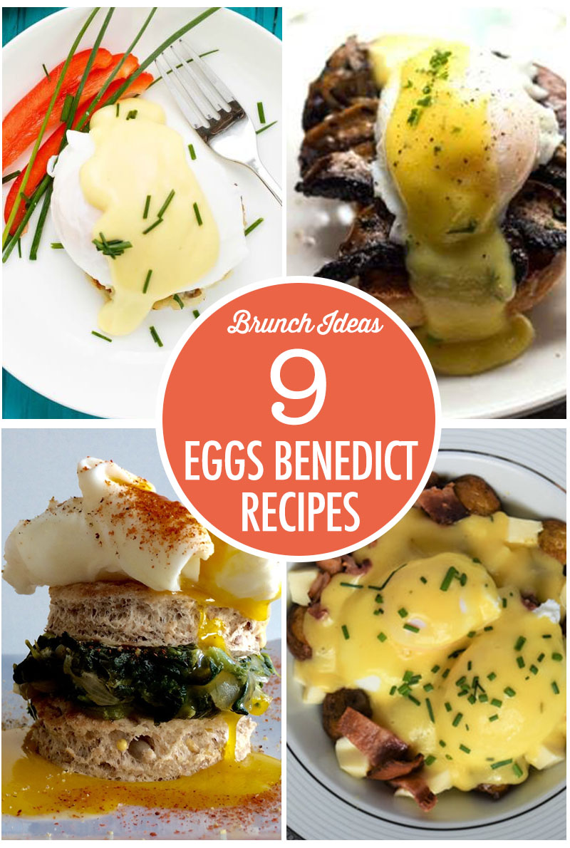 9 Eggs Benedict Recipes | Food Bloggers of Canada