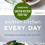 Smitten Kitchen Everyday Cookbook Review | Food Bloggers of Canada