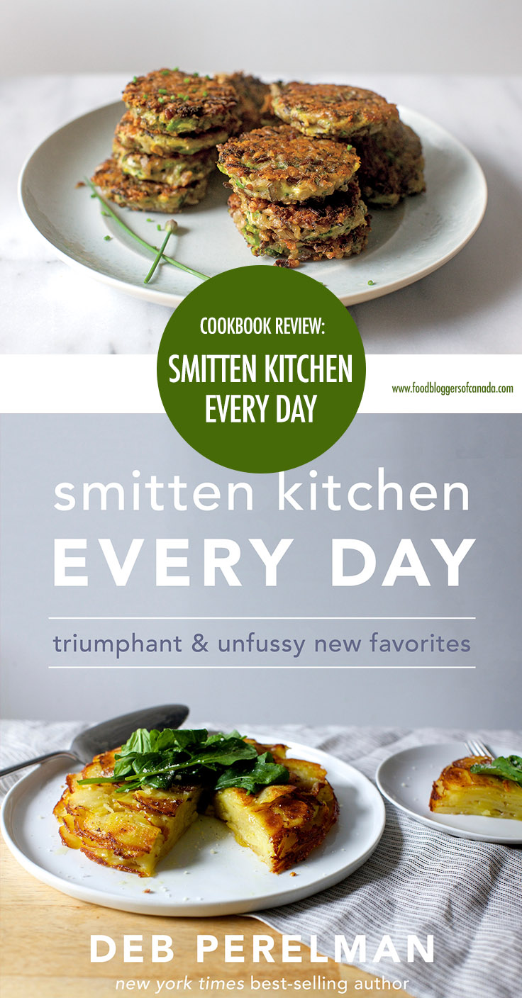 Smitten Kitchen Everyday Cookbook Review | Food Bloggers of Canada #cookbooks #cookbookreview