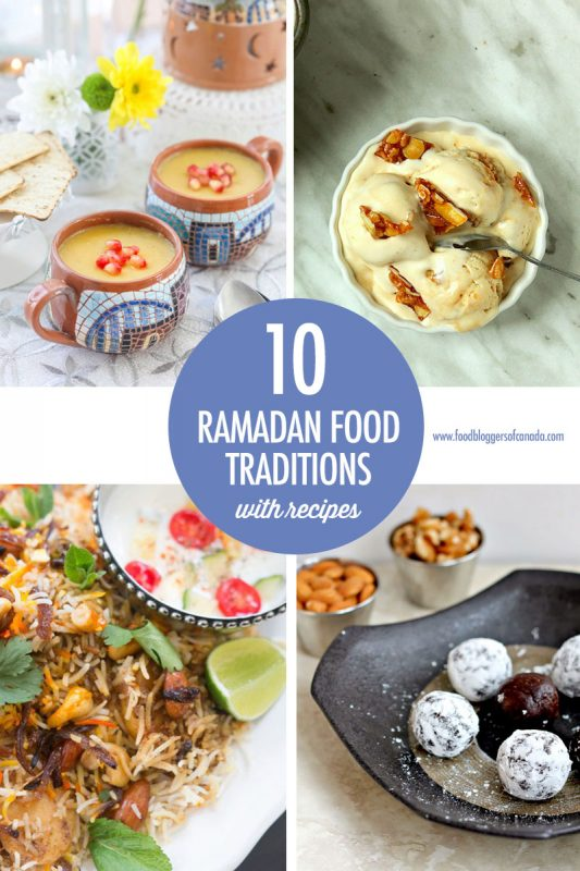 10 Ramadan Food Traditions Collage