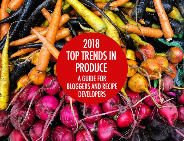 2018 Fruit and Veggie Trends