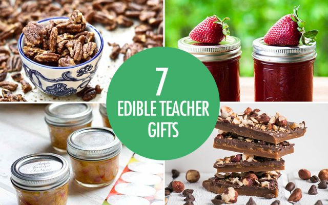 7 Edible Gift Ideas for Teachers | Food Bloggers of Canada