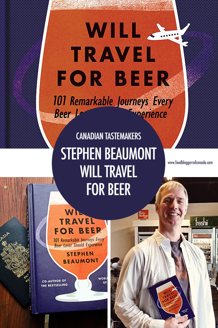 Canadian Tastemaker Stephen Beaumont | Food Bloggers of Canada