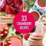 Over 30 Fresh Strawberry Recipes