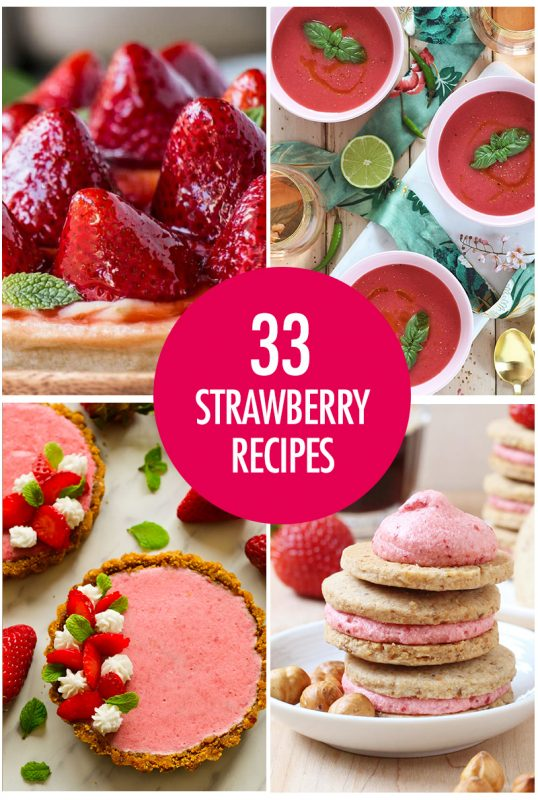 Over 30 Fresh Strawberry Recipes