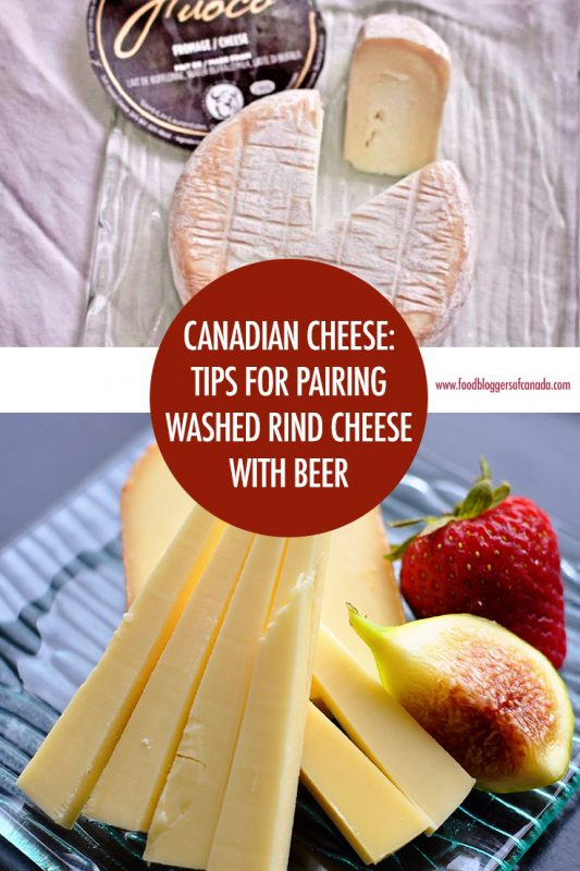 Canadian Cheese: Washed Rind Cheeses With Beer