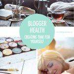 Blogger Health: Blogger Self Care | Food Bloggers of Canada