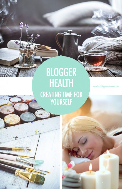 Blogger Health: Blogger Self Care | Food Bloggers of Canada