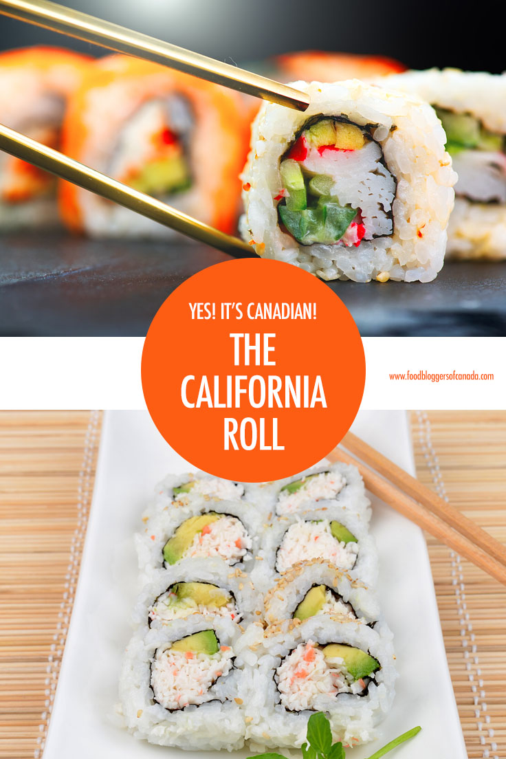 Yes! It's Canadian: The History of the California Roll | Food Bloggers of Canada