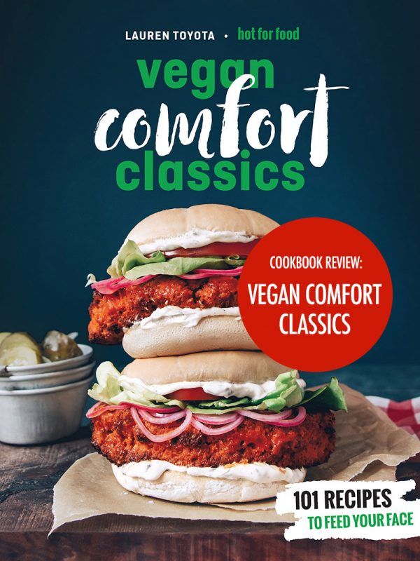Vegan Comfort Classics Cookbook Review | Food Bloggers of Canada