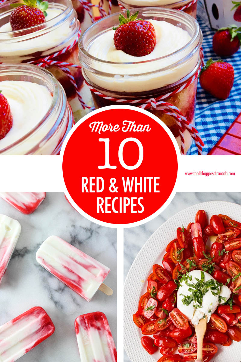 Red & White Recipes for Canada Day | Food Bloggers of Canada