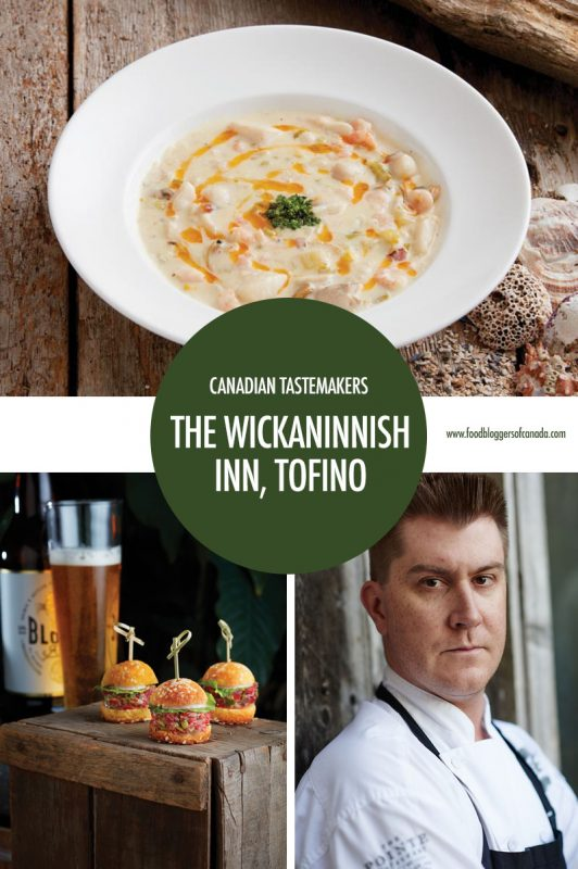 Canadian Tastemaker: Tofino's Wickaninnish Inn
