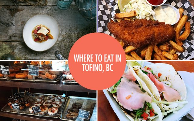 Where to Eat in Tofino, BC | Food Bloggers of Canada