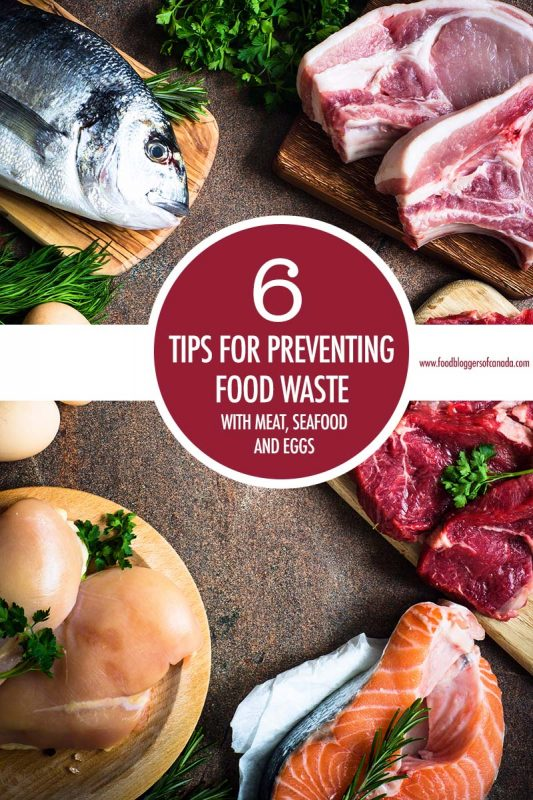 6 Tips For Preventing Food Waste of Meat and Seafood | Food Bloggers of Canada