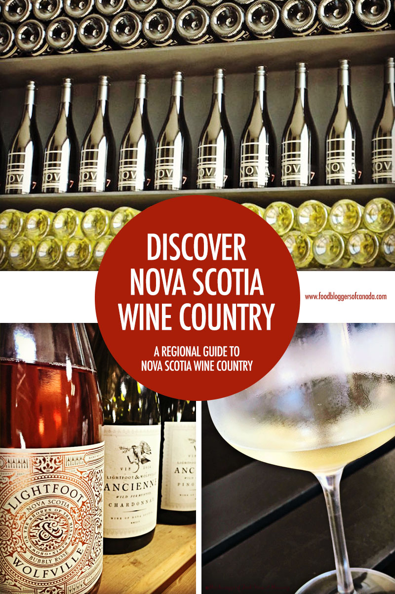 Nova Scotia Wine Country | Food Bloggers of Canada