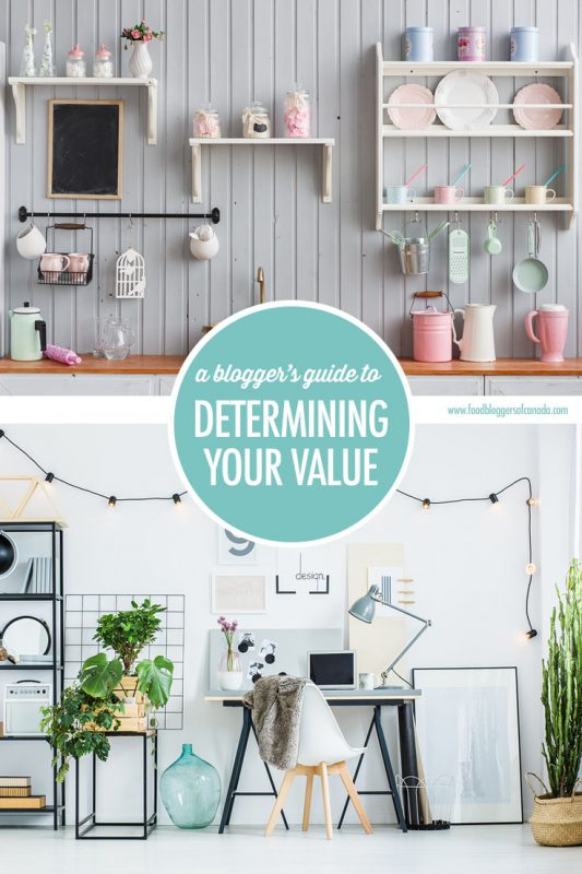 A Blogger's Guide To Determining Your Value | Food Bloggers of Canada