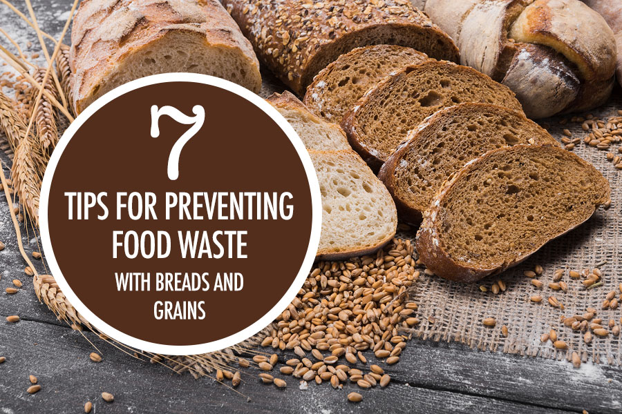 Food Bloggers of Canada 7 Tips to Prevent Food Waste: Bread