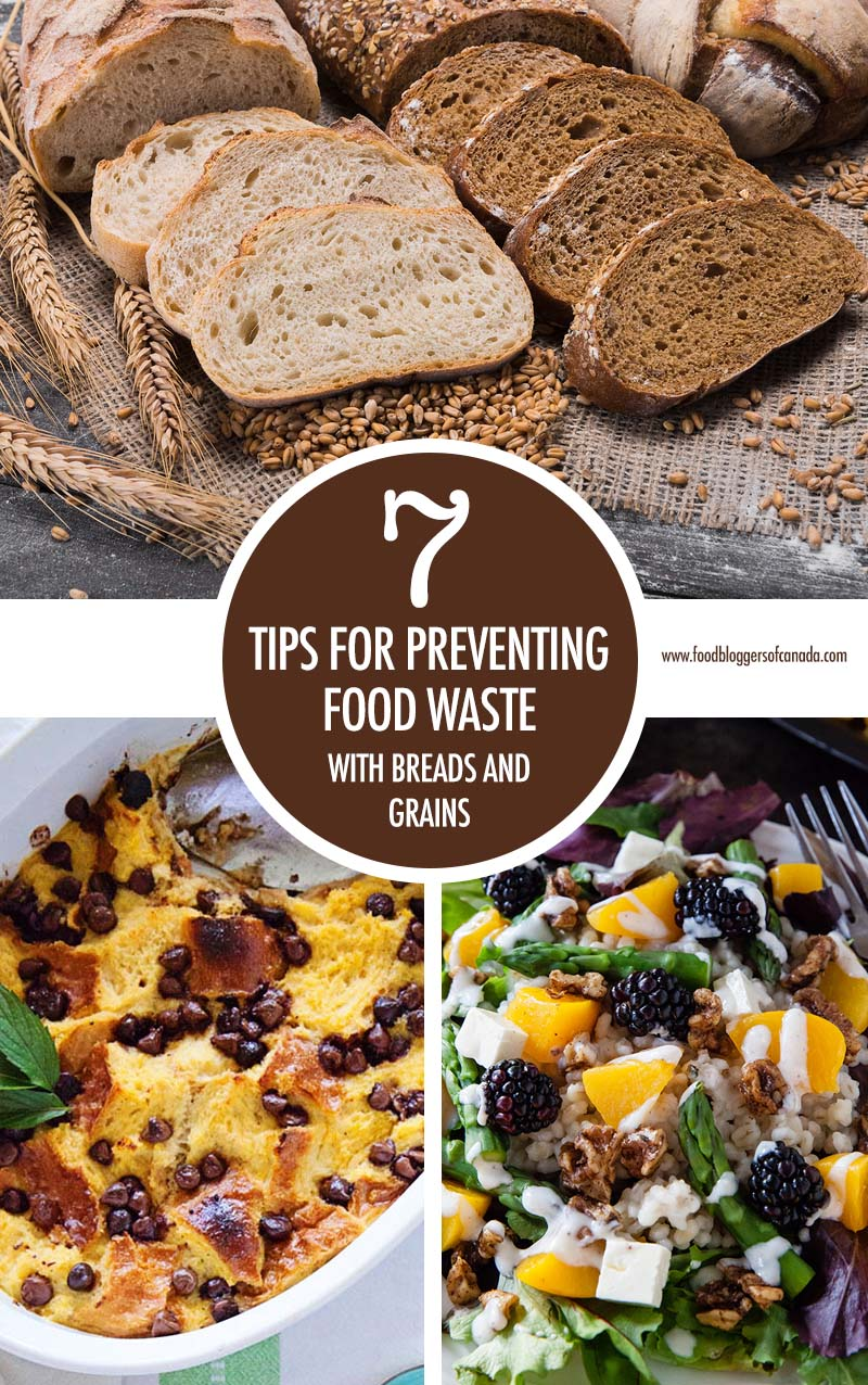Preventing Food Waste: Breads & Grains | Food Bloggers of Canada