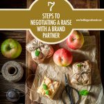 7 Steps to Negotiating a Raise With A Brand Partner | Food Bloggers of Canada