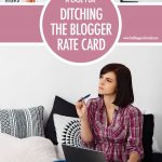 The Case For Ditching Blogger Rate Cards | Food Bloggers of Canada