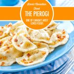 Iconic Canadian Foods: The Pierogi | Food Bloggers of Canada