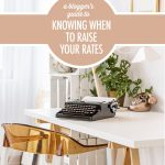 A Blogger's Guide To Knowing When To Raise Your Rates | Food Bloggers of Canada