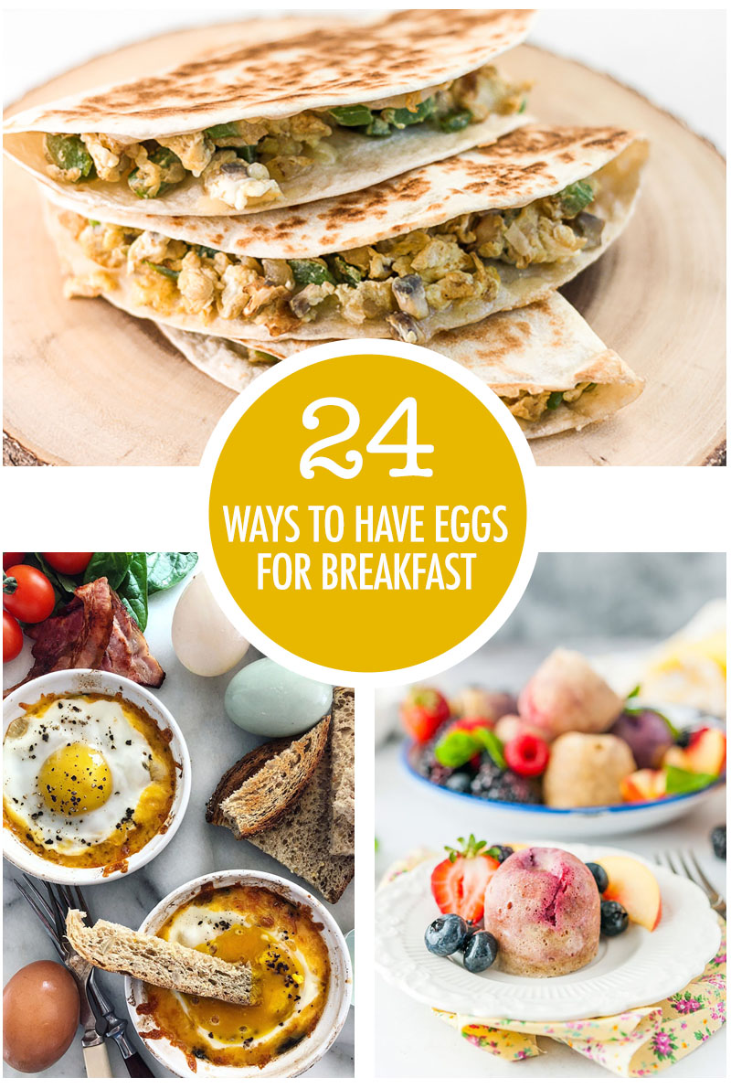 24 Ways To Make Eggs For Breakfast | Food Bloggers of Canada