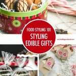 Food Styling Edible Gifts | Food Bloggers of Canada