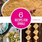 6 Recipes for Diwali | Food Bloggers of Canada