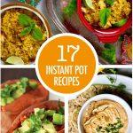 17 Instant Pot Recipe Ideas | Food Bloggers of Canada