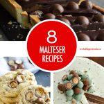 8 Malteser Recipes | Food Bloggers of Canada