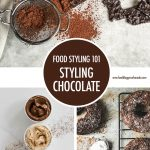 Food Styling Tips: Styling Chocolate | Food Bloggers of Canada