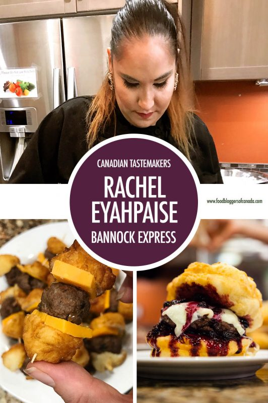 Canadian Tastemaker: Rachel Eyahpaise of Bannock Express | Food Bloggers of Canada