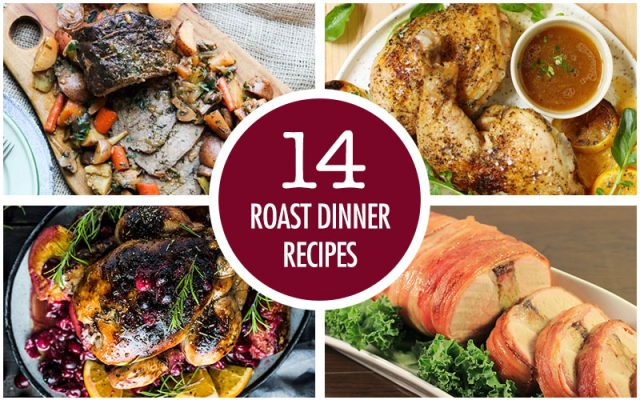 14 Roast Dinners Recipe Ideas | Food Bloggers of Canada