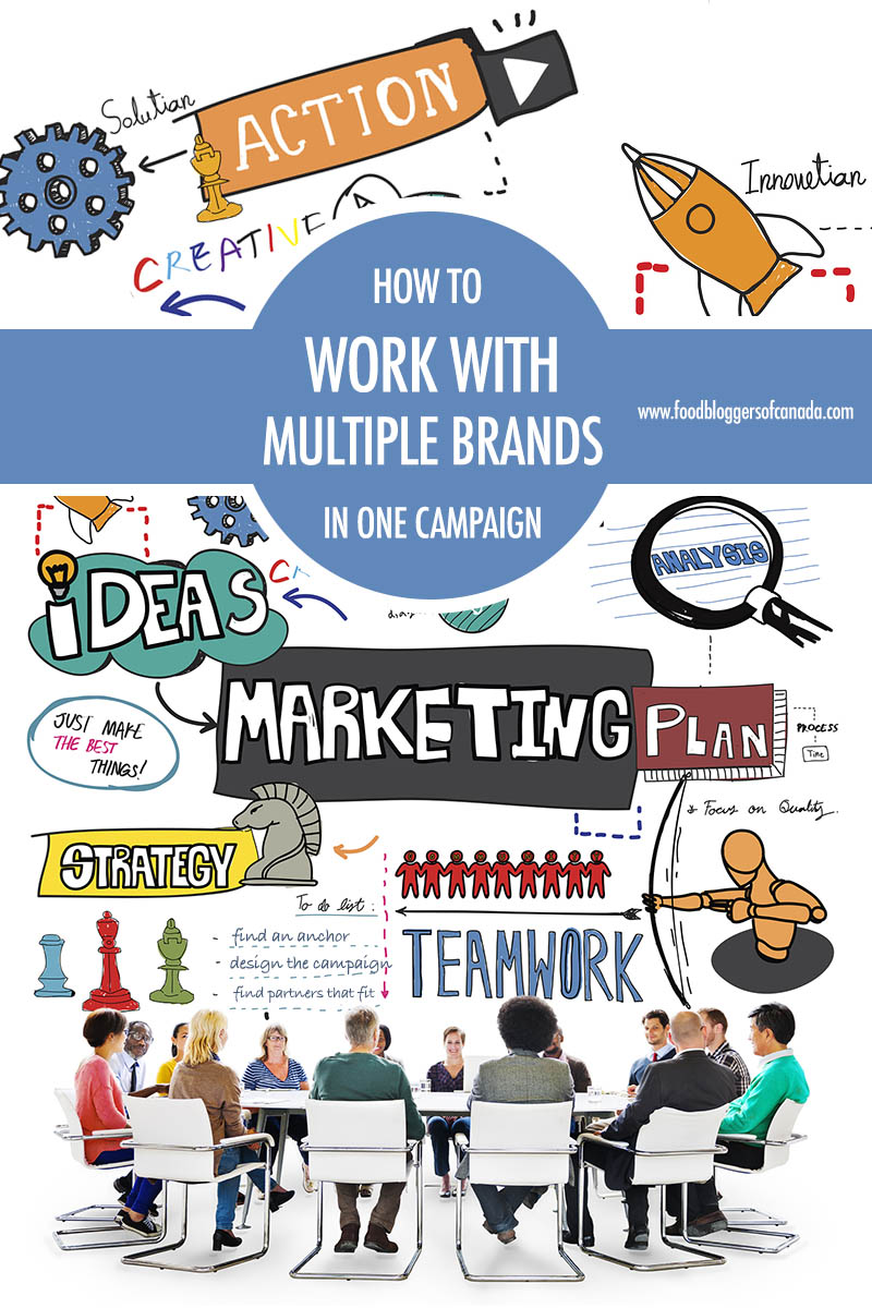 How To Work With Multiple Brands In One Campaign | Food Bloggers of Canada