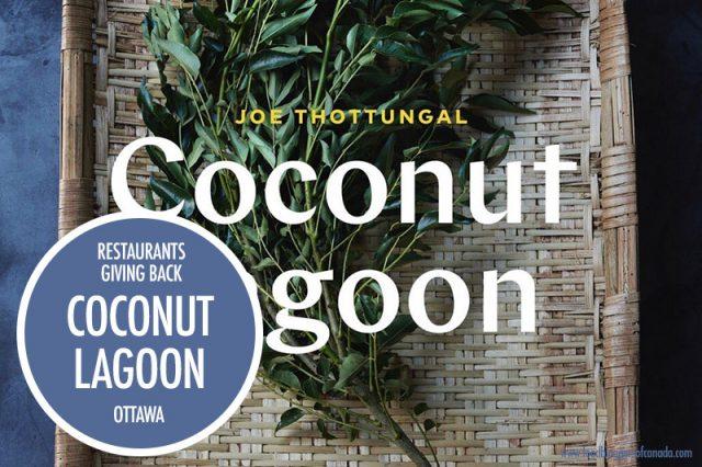 Restaurants Giving Back Coconut Lagoon | Food Bloggers of Canada