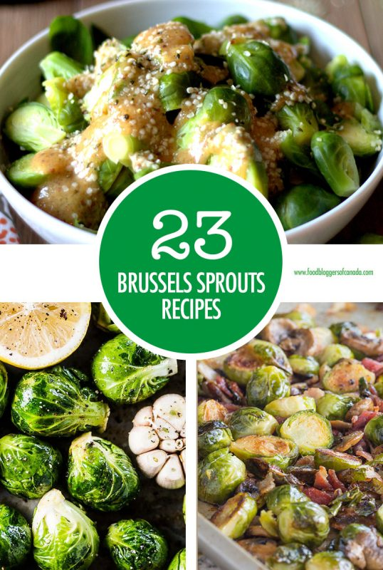 23 Ways To Cook Brussels Sprouts | Food Bloggers of Canada