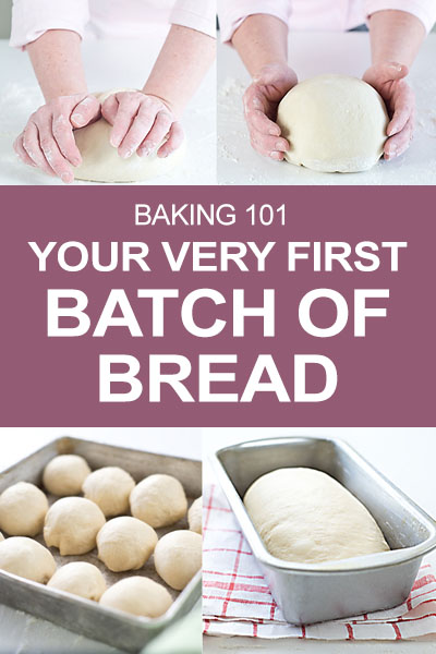Make Your First Batch of Bread