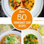 Over 50 Homemade Soup Recipes | Food Bloggers of Canada