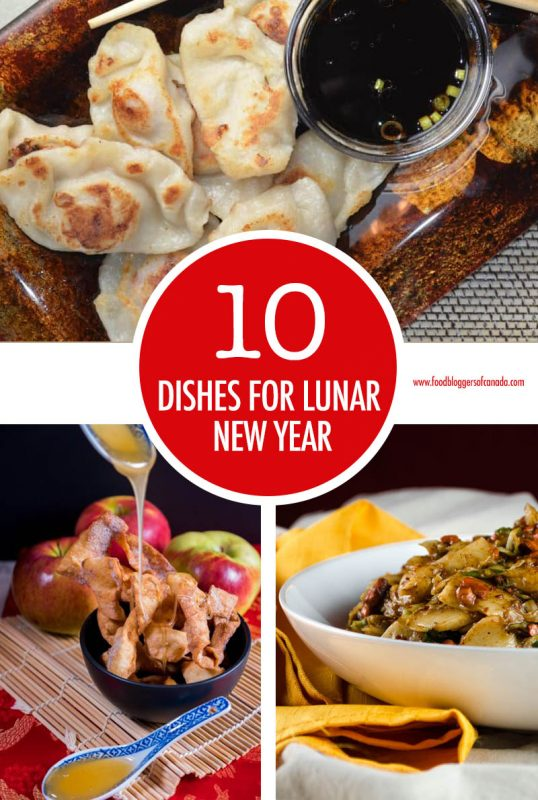 10 Dishes For Lunar New Year | Food Bloggers of Canada