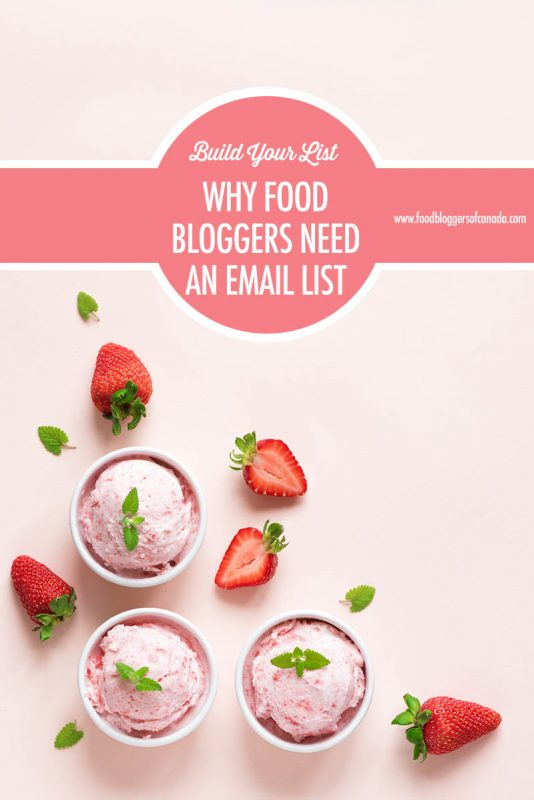 Why Food Bloggers Need An Email List | Food Bloggers of Canada