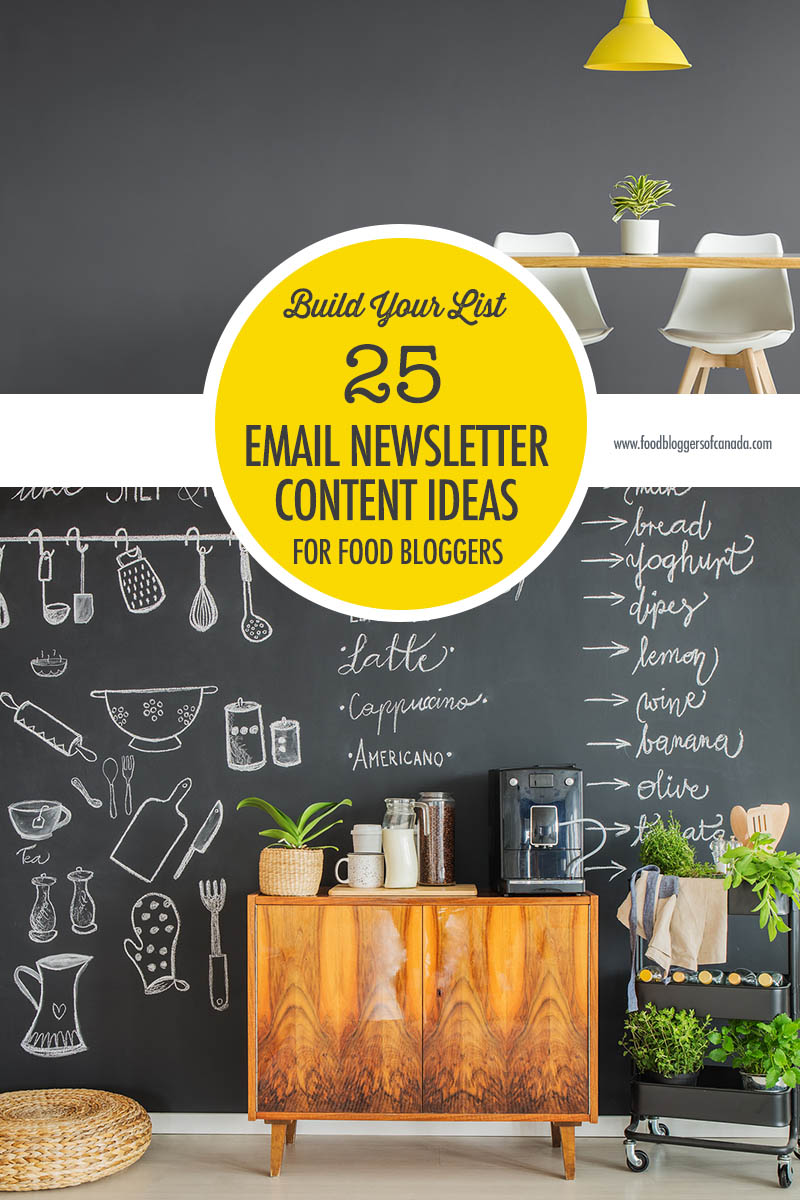 Food Bloggers of Canada 25 Email Newsletter Content Ideas ...