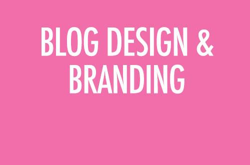 Blog Design and Branding