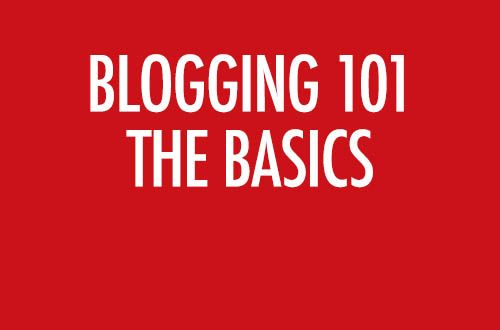 Blogging 101 The Basics