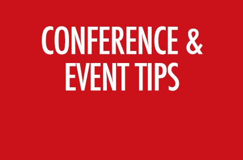 Conference and Event Tips