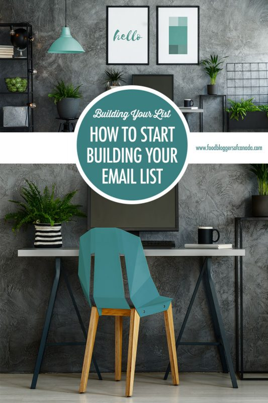 How to Get Started Building Your Email List | Food Bloggers of Canada