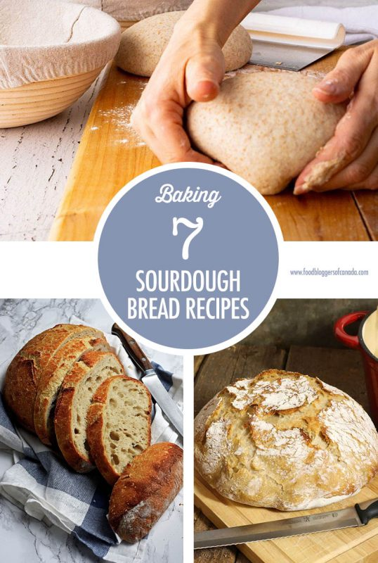 7 Sourdough Bread Recipes | Food Bloggers of Canada